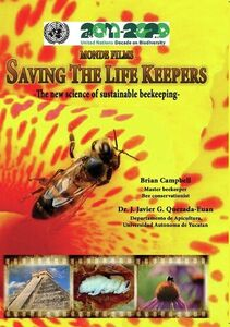 Saving The Lifekeepers: The New Science Of Sustainable Beekeeping