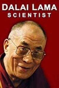 The Dalai Lama: Scientist