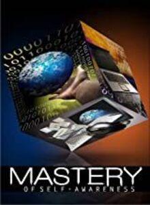 Mastery of Self-Awareness