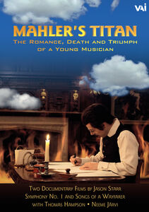Mahlers Titan: The Romance Death And Triumph Of A Young Musician