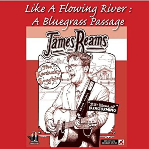 Like A Flowing River: A Bluegrass Passage