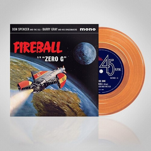 Don Spencer & Xl5 / Gray,Barry & His Spacemakers - Fireball / Zero G (Org) (Uk)