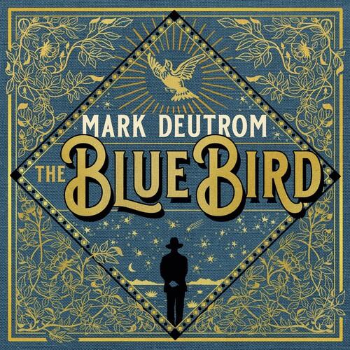 Mark Deutrom - Blue Bird