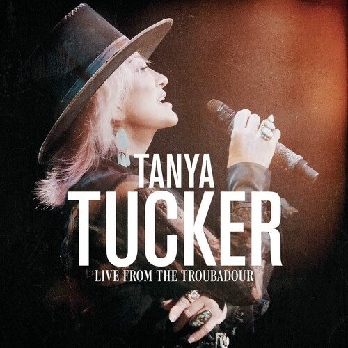 Tanya Tucker - Live From The Troubadour [2LP]