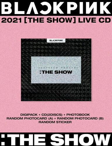 - Blackpink 2021 (The Show) (incl. 96pg Photobook, Photocard, Random Photocard B + Sticker)