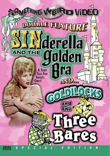 Sinderella & the Golden Bra/ Goldilocks & the Three