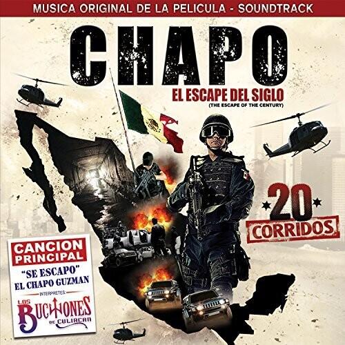 """Chapo """"The Escape Of The Century"""" (Original Soundtrack)"""