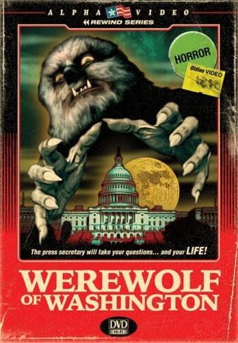 Werewolf of Washington (Alpha Video Rewind Series)