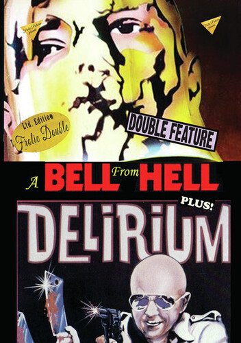 A Bell From Hell/ Delirium