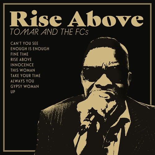Tomar & The Fcs - Rise Above