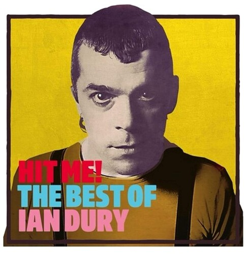 Ian Dury - Hit Me: The Best Of