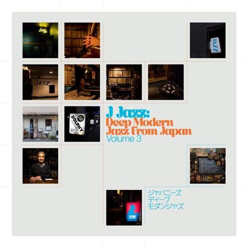 J Jazz Volume 3: Deep Modern Jazz From Japan (Various Artists)