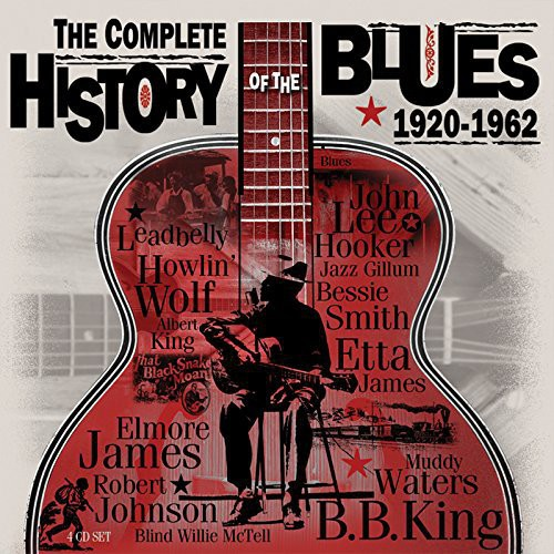 Complete History of the Blues 1920-62 [Import]