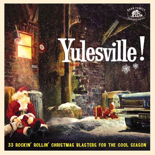 Yulesville!: 33 Rockin' Rollin' Christmas Blasters For The Cool Season