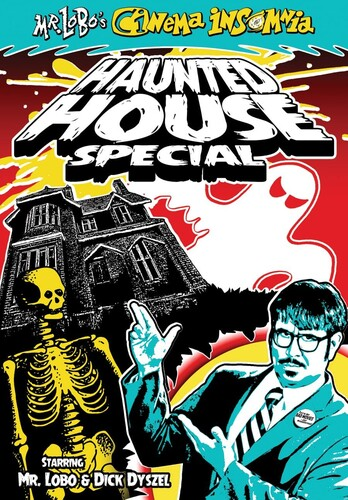 Mr. Lobo's Cinema Insomnia: Haunted House Special
