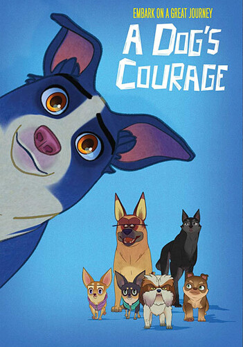 - A Dog's Courage