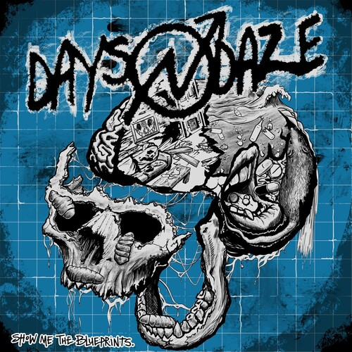 Days N Daze - Show Me The Blueprints.