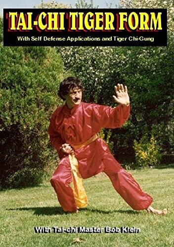 Tai-Chi - Tiger Form: With Master Bob Klein