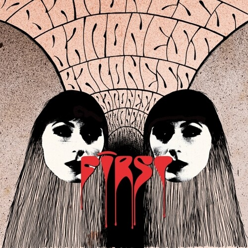 Baroness - First & Second (Can)