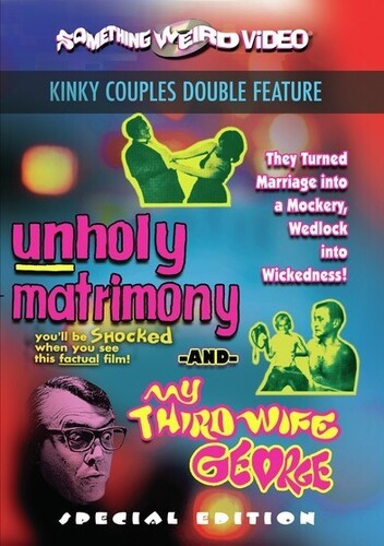 Unholy Matrimony /  My Third Wife, George