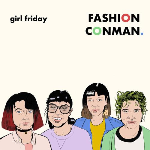 Girl Friday - Fashion Conman
