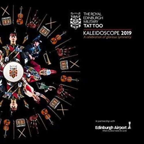 Royal Edinburgh Military Tattoo 2019: Live From The Esplanade ofEdinburgh Castle (Various Artists)