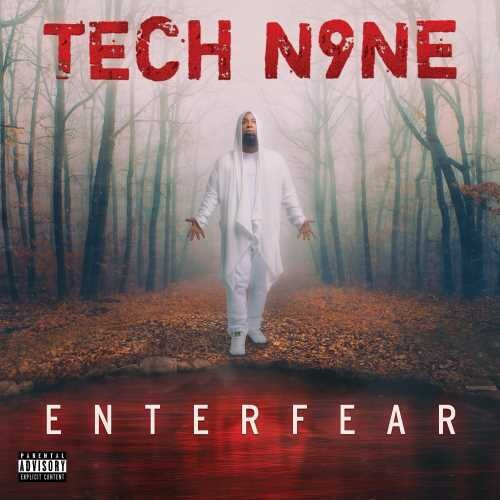 Tech N9ne - ENTERFEAR