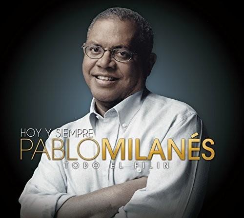 Hoy y Siempre Pablo Milanes Todo El Filin [Import]