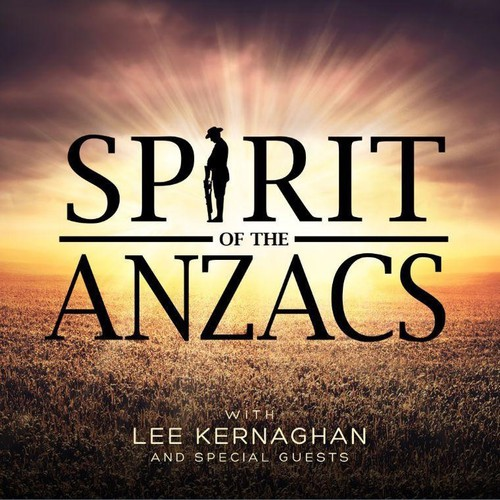 Spirit of the Anzacs (Deluxe Edition) [Import]