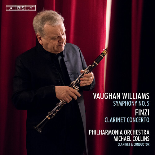 Vaughan Williams: Symphony No. 5 - Finzi: Clarinet Concerto