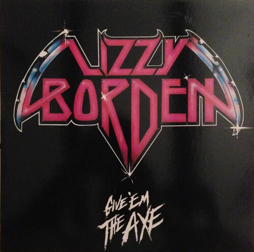 Lizzy Borden - Give 'em The Axe (Blue) [Colored Vinyl] (Wht)