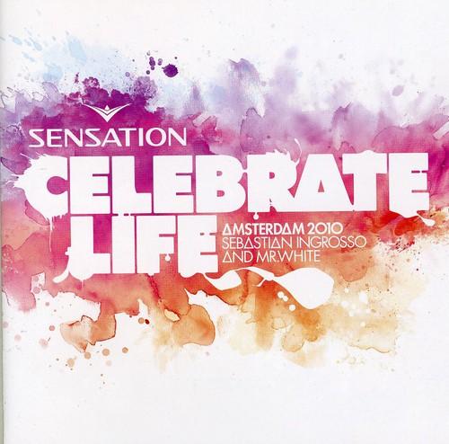 Sensation-Celebrate Life 2010 [Import]