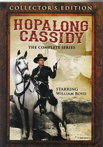 Hopalong Cassidy: The Complete Series