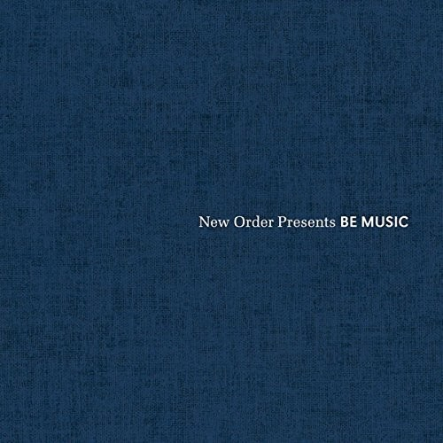New Order Presents Be Music /  Various
