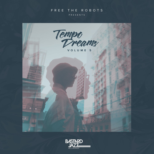 Free The Robots Presents: Tempo Dreams Vol. 5