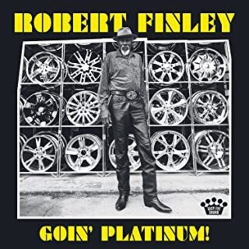 Robert Finley - Goin' Platinum! [LP]