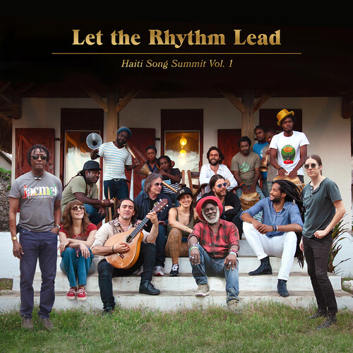 Let The Rhythm Lead: Haiti Song Summit, Vol. 1