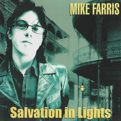 Mike Farris - Salvation In Lights