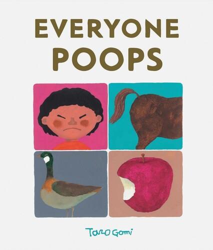 - Everyone Poops