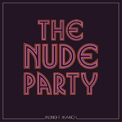 The Nude Party - Midnight Manor [Indie Exclusive Limited Edition Transparent Purple LP]