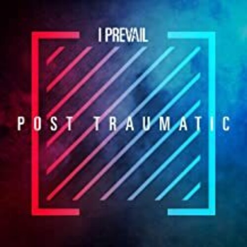 I Prevail - Post Traumatic
