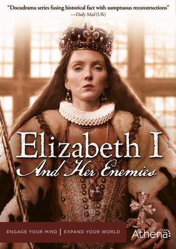 Elizabeth I and Her Enemies