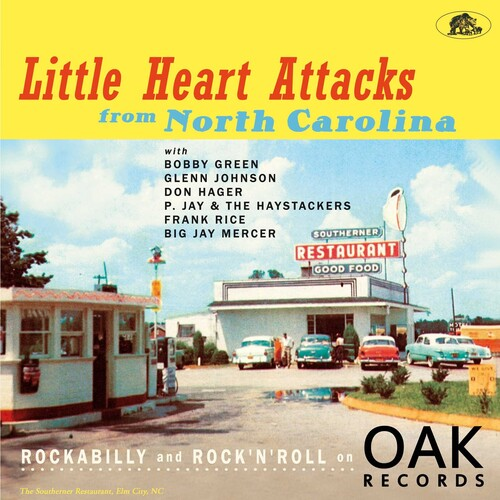 Little Heart Attacks From North Carolina: Rockabilly And Rock 'n' Roll On Oak Records (Various Artists)
