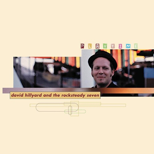 David Hillyard & The Rocksteady 7 - Playtime [LP]