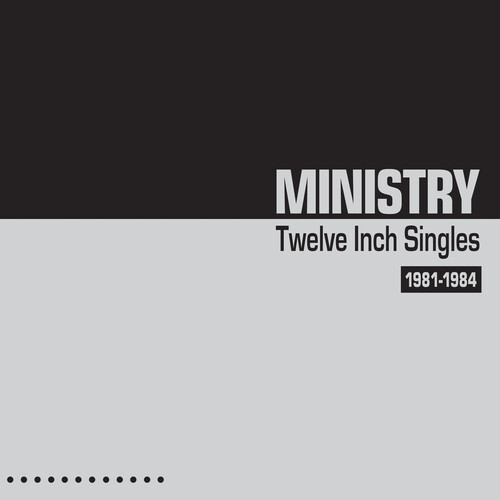 Ministry - Twelve Inch Singles 1981-1984 (Silver Vinyl) [Limited Edition]
