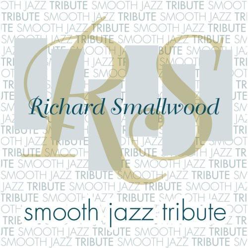 Richard Smallwood Smooth Jazz Tribute