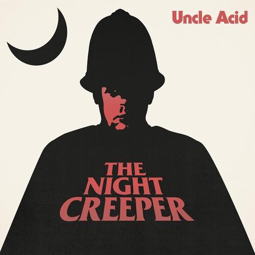 Uncle Acid & The Deadbeats - Night Creeper