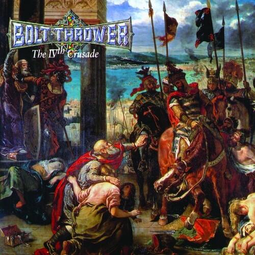 Bolt Thrower - Ivth Crusade