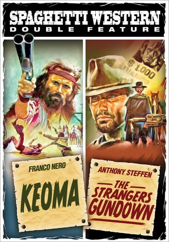 Spaghetti Western Double Feature: Keoma /  The Strangers Gundown
