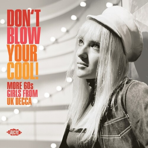 Don't Blow Your Cool! More 60s Girls From UK Decca /  Various [Import]